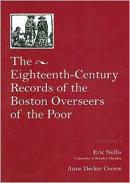 Eighteenth-Century Records of the Boston Overseers of the Poor